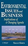 img - for [(Environmental Issues and Business: Implications of a Changing Agenda )] [Author: Sally Eden] [Jan-1997] book / textbook / text book