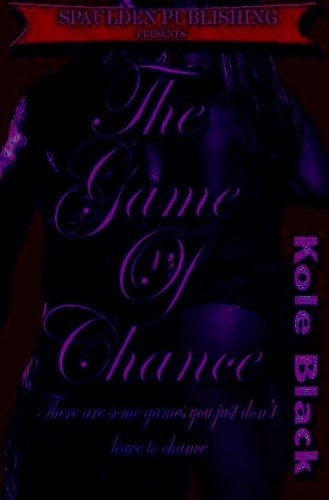 The Game Of Chance *Book 3* (iPhone 5 Edition) (The Chance Series)
