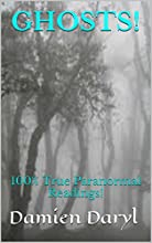GHOSTS!: 100% True Paranormal Readings! (English Edition)