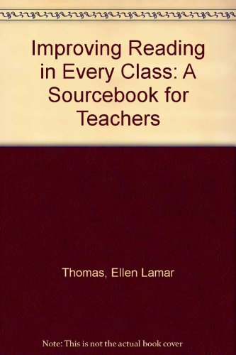 Improving Reading in Every Class: A Sourcebook for Teachers
