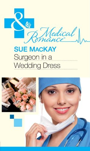 Surgeon in a Wedding Dress (Medical)