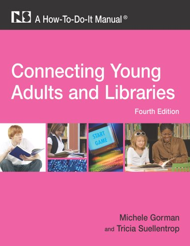 Connecting Young Adults and Libraries: A How-To-Do-It...