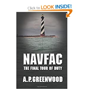NAVFAC: The Final Tour of Duty A. P. Greenwood