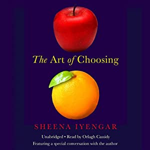 The Art of Choosing | [Sheena Iyengar]