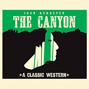 The Canyon | [Jack Schaefer]