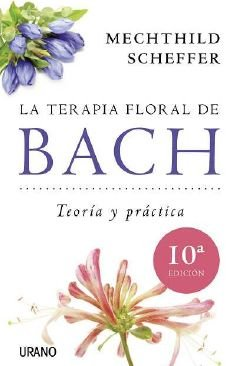 La terapia floral de Bach (Spanish Edition)