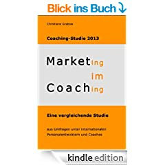 Marketing im Coaching - Coaching-Studie 2013