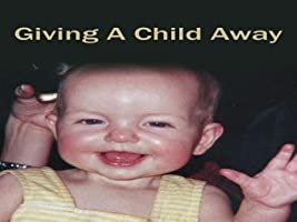 Giving A Child Away