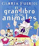 El Gran Libro de los Animales / The Big Book of Animals (Great Big Books) (Spanish Edition)