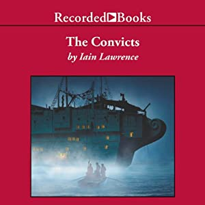 The Convicts | [Iain Lawrence]