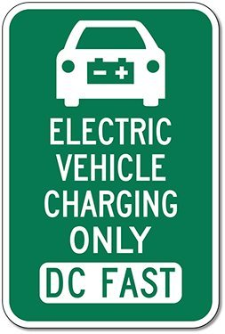 Electric Vehicle Dc Fast Charging Parking Sign - 12X18