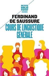 Cours de linguistique g�n�rale par Ferdinand de Saussure