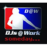 "Somedayvon ""DJ's at Work"""