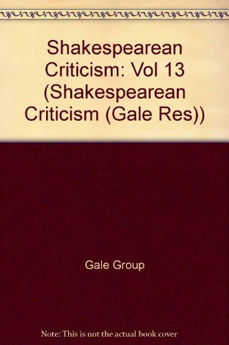 SC Volume 13 Shakespearean Criticism: Yearbook, 1989 (Shakespearean Criticism (Gale Res))