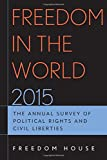 img - for Freedom in the World 2015: The Annual Survey of Political Rights and Civil Liberties book / textbook / text book