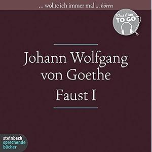 Faust - Der Tragödie erster Teil: Klassiker to go