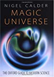 Magic Universe - the Oxford Guide to Modern Science