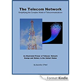 The Telecom Network: Simplifying the Complex World of Telecommunication