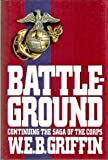 Battleground (The Corps, Book 4) (0399135502) by Griffin, W. E. B.
