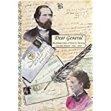 Dear General: The Private Letters of Annie E. Kennedy and John Bidwell, 1866-1868