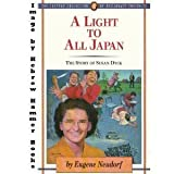A Light to All Japan: The Story of Susan Dyck (Jaffray Collection of Missionary Portraits)