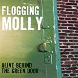 "Alive Behind the Green Doorvon ""Flogging Molly"""