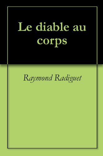 Raymond Radiguet - Le diable au corps (French Edition)