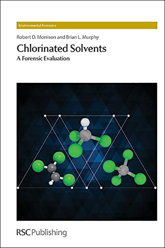 Chlorinated Solvents: A Forensic Evaluation (Environmental Forensics) (Stephen D Morrison compare prices)