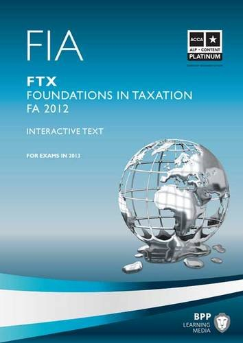 FIA - Foundations in Taxation - FTX: FTX: Study Text