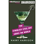 The Stainless Steel Rat Saves the World: Stainless Steel Rat, Book 3 | Harry Harrison