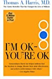 I'm OK--You're OK (0060724277) by Thomas Harris