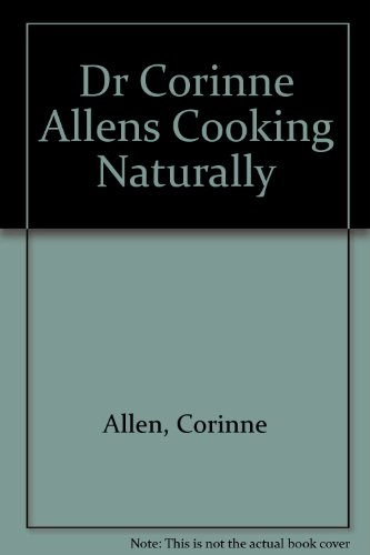 dr-corinne-allens-cooking-naturally