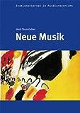 Stationenlernen: Neue Musik inkl. CD