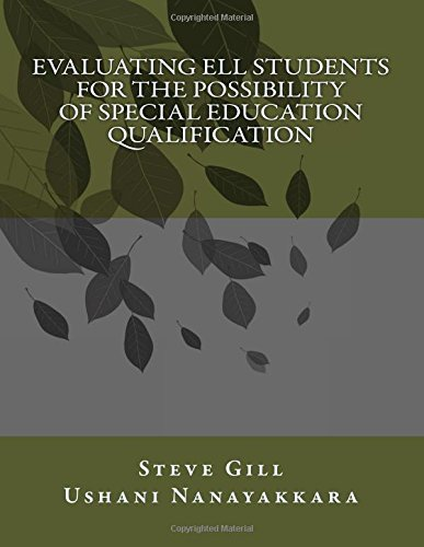 Evaluating ELL Students For the Possibility of Special Education Qualification PDF