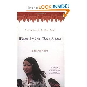 chanrithy him when broken glass floats Born in takeo province and now lives in portland, oregon, chanrithy him is a child survivor of the khmer rouge genocide she is an international speaker.