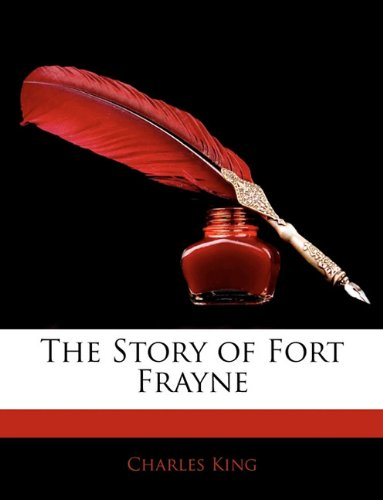 The Story of Fort Frayne