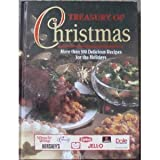 Treasury of Christmas: More than 500 Delicious Recipes for the Holidays (0785322620) by Publications International