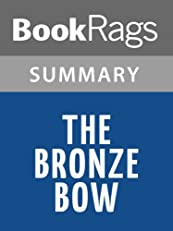 The Bronze Bow by Elizabeth George Speare | Summary & Study Guide