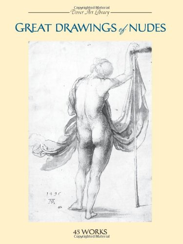 Great Drawings of Nudes: 45 Works (Dover Art Library)