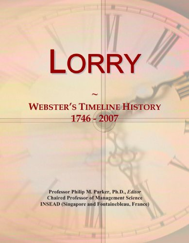 Lorry: Webster's Timeline History, 1746 - 2007