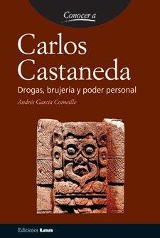 carlos-castaneda-conocer-a-spanish-edition-by-andres-garcia-corneille-2005-04-30