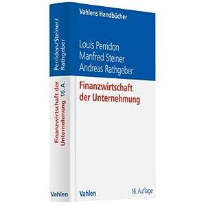 Finanzwirtschaft der Unternehmung (Vahlens Handbücher der Wirtschafts- und Sozialwissensc