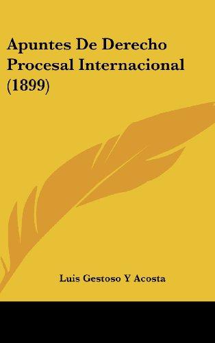 Apuntes de Derecho Procesal Internacional (1899)