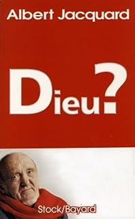 Dieu ?, Jacquard, Albert