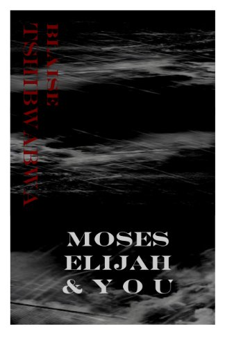 Moses, Elijah and You