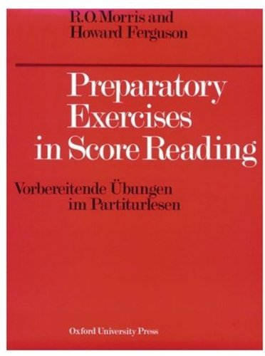 Preparatory Exercises in Score Reading (Vorbereitende Ubungen im Partiturlesen)