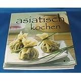 """asiatisch kochen!von """"Titelfoto und..."""""""