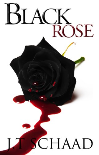 Book: Black Rose by J.T. Schaad