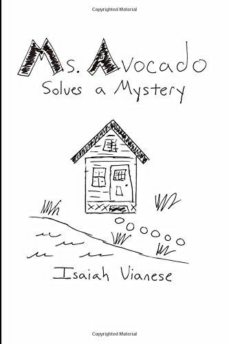 Ms. Avocado Solves a Mystery