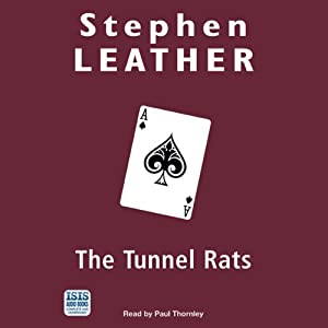 The Tunnel Rats | [Stephen Leather]